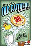 Celebrate the big 3-0 with this thrilling 30th edition of Uncle John's Bathroom Reader—and cheers to 30 more!What's even more trusty and awe-inspiring than Old Faithful, the Yellowstone geyser that erupts 17 times a day? Uncle John and the Bathroom R...