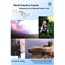 North Country Cache: Adventures on a National Scenic Trail