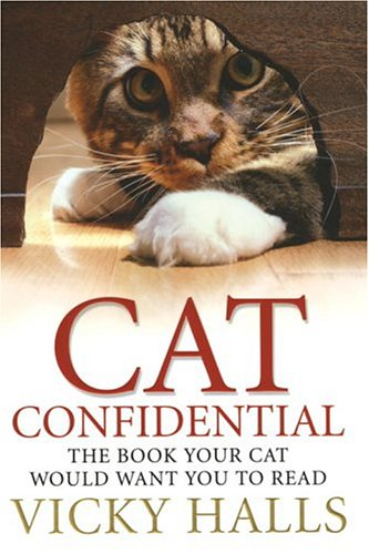 Download CAT CONFIDENTIAL: THE BOOK YOUR CAT WOULD WANT YOU TO READ ebook