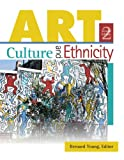 Art, Culture, and Ethnicity