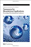 Nanopores for Bioanalytical Applications : Proceedings of the First International Conference, RSC Publishing Staff, 184973416X