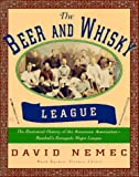 The Beer and Whisky League