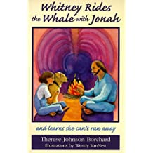 Whitney Rides the Whale With Jonah: And Learns She Can't Run Away (The Emerald Bible Collection)