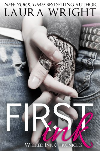 First Ink (Wicked Ink Chronicles Book 1) (Wicked Ink)