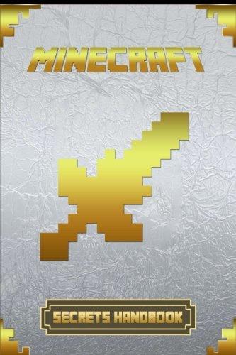 Top 100 Minecraft Secrets Handbook