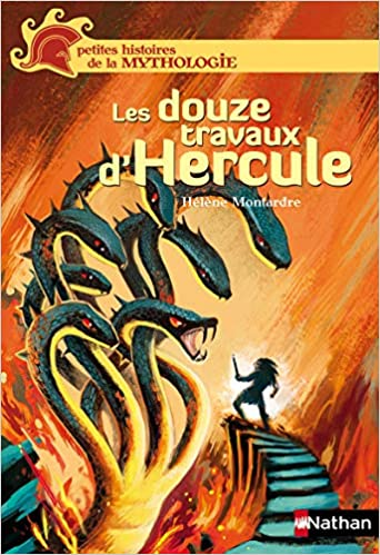 Les 12 travaux dHercule (mythologie jeunesse) (French Edition)