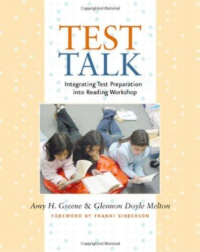 Test Talk: Integrating Test Preparation into Reading Workshop by Glennon Doyle Melton (2007-04-04)