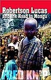 Robertson Lucas and the Road to Mongu, Frederikus Menno Knip, 1553063562
