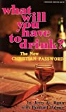What Will You Have to Drink?, Jerry Dunn, 0889650357