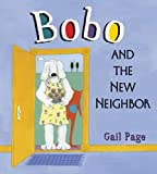 Bobo and the New Neighbor, Gail Page, 1599903156