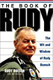 img - for The Book of Rudy: The Wit and Wisdom of Rudy Boesch book / textbook / text book