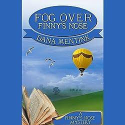 Fog over Finny's Nose