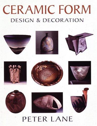 Ceramic Form: Design and Decoration