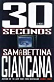 30 Seconds, Sam Giancana and Bettina Giancana, 044651716X