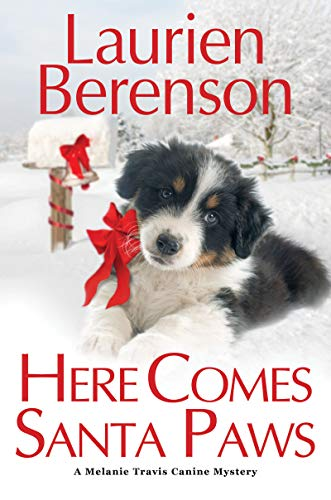Here Comes Santa Paws (A Melanie Travis Mystery Book 24) by [Berenson, Laurien]