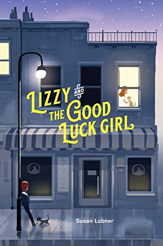 Lizzy and the Good Luck Girl by [Lubner, Susan]