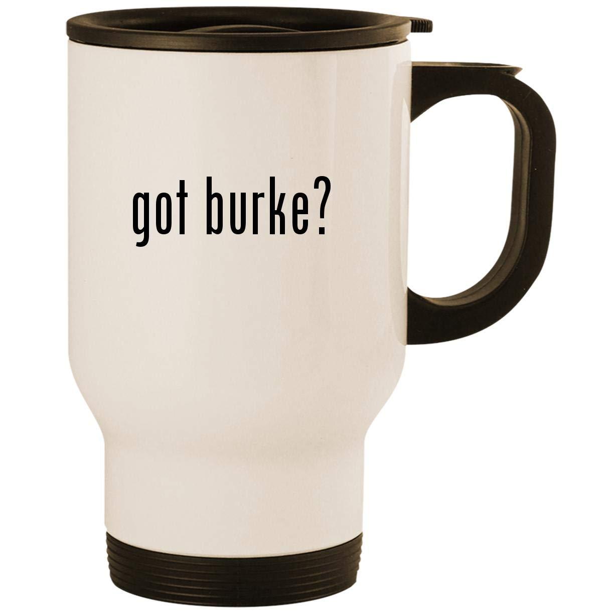 got burke? - Stainless Steel 14oz Road Ready Travel Mug, White