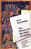 The History of the Siege of Lisbon, José Saramago, 015100238X