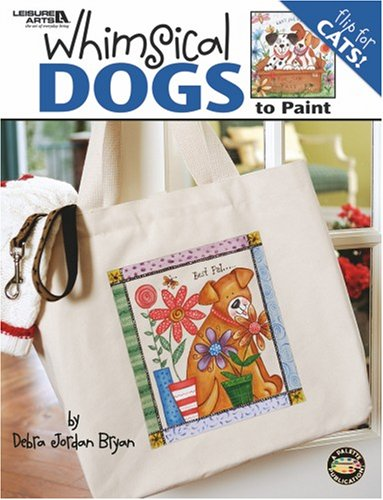 Download Whimsical Dogs and Cats to Paint  (Leisure Arts #22606): Flip Book Dog or Cats pdf