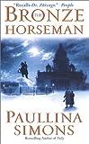 The Bronze Horseman, Paullina Simons, 0061031127