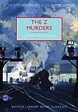 The Z Murders (British Library Crime Classics)