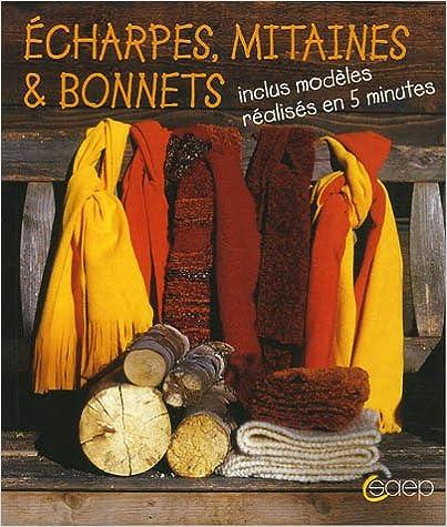 Lire Echarpes, mitaines & bonnets : Inclus modèles réalisés en 5 minutes pdf