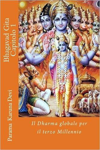 Gratis bøger til download på nook farve Bhagavad gita: Capitolo 1: il Dharma globale per il terzo Millennio (Italian Edition) på Dansk MOBI 1482556480