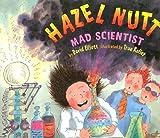 Hazel Nutt, Mad Scientist, David Elliott, 0823417115