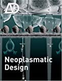 Neoplasmatic Design, , 0470519584
