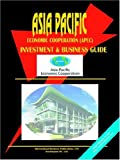 Asia-Pacific Economic Cooperation (APEC) Investment and Business Guide, Usa Ibp, 0739775049