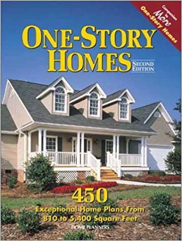 One Story Homes: 450 Exceptional Home Plans From 810 To 5400 Square Feet:  Inc. Home Planners: 9781931131070: Amazon.com: Books