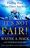 """It's Not Fair!"", Wayne A. Mack and Deborah Howard, 1596381124"