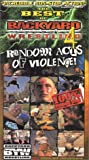 THE BEST Of BACKYARD WRESTLING 4:  RANDOM ACTS OF VIOLENCE! [VHS]