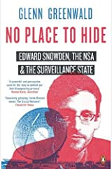 No Place to Hide: Edward Snowden, the NSA and the Surveillance State Paperback