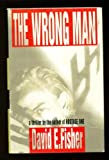 The Wrong Man, David E. Fisher, 0679409351