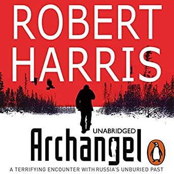 Amazon.com: Archangel (Audible Audio Edition): Robert Harris, Anton Lesser, Random House Audiobooks: Books
