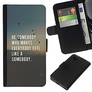 KLONGSHOP // Tirón de la caja Cartera de cuero con ranuras para tarjetas - ser alguien ama cita inspiradora inteligente - LG Nexus 5 D820 D821 //