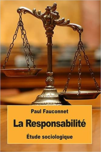 La Responsabilité: Étude sociologique