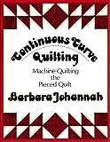 Continuous Curve Quilting, Barbara Johannah, 0914881396