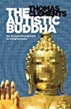 The Autistic Buddha: My Unconventional Path to