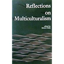 Reflections on Multiculturalism