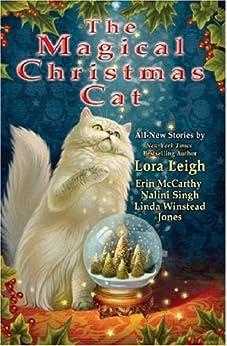 The Magical Christmas Cat (Breed Book 17) by [Leigh, Lora, Erin McCarthy, Nalini Singh, Linda Winstead Jones]