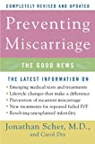 Preventing Miscarriage, Jonathan Scher and Carol Dix, 0060734817