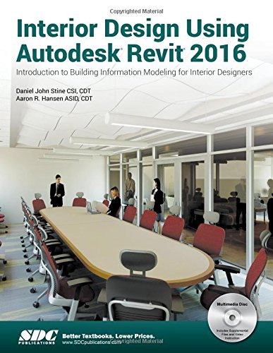 Interior Design Using Autodesk Revit 2016 -  Stine, Paperback