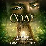 Coal: The Everleaf Series, Book 1 | Constance Burris
