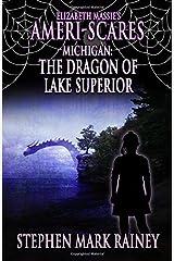 Elizabeth Massie's Ameri-Scares Michigan: The Dragon of Lake Superior Paperback
