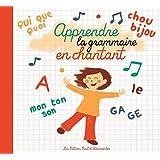 Apprendre la Grammaire en Chantant