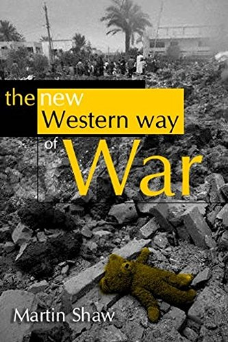 The New Western Way of War: Risk-Transfer War and its Crisis in Iraq