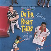Do The Right Thing (Original Motion Picture Soundtrack) [Explicit]