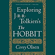 Exploring J.R.R. Tolkien's 'The Hobbit' Audiobook by Corey Olsen Narrated by Corey Olsen